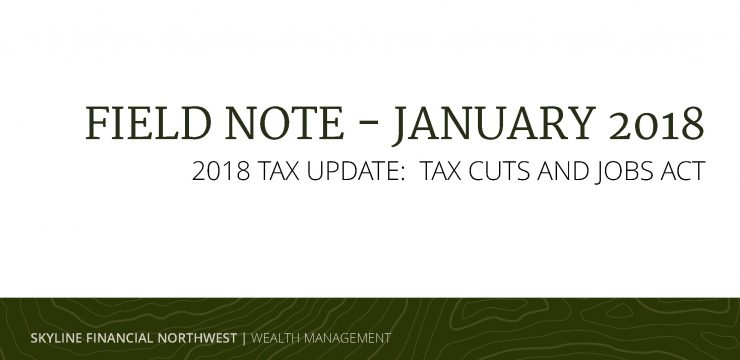 2018 Tax Update: Tax Cuts and Jobs Act