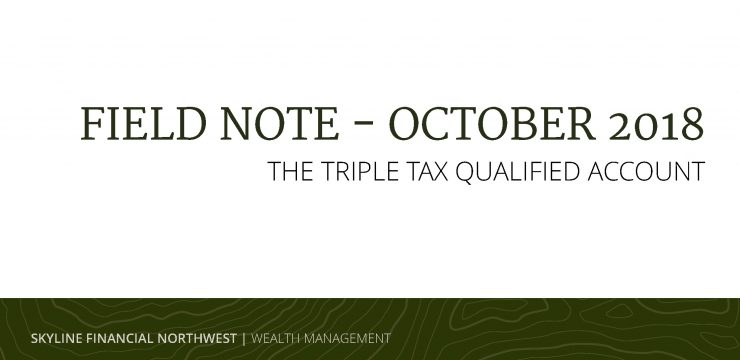 The Triple Tax Qualified Account