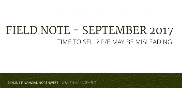 Time to Sell? P/E May Be Misleading.