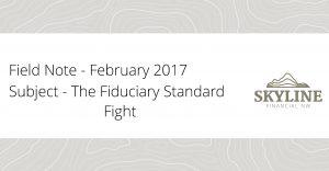 The Fiduciary Standard Fight